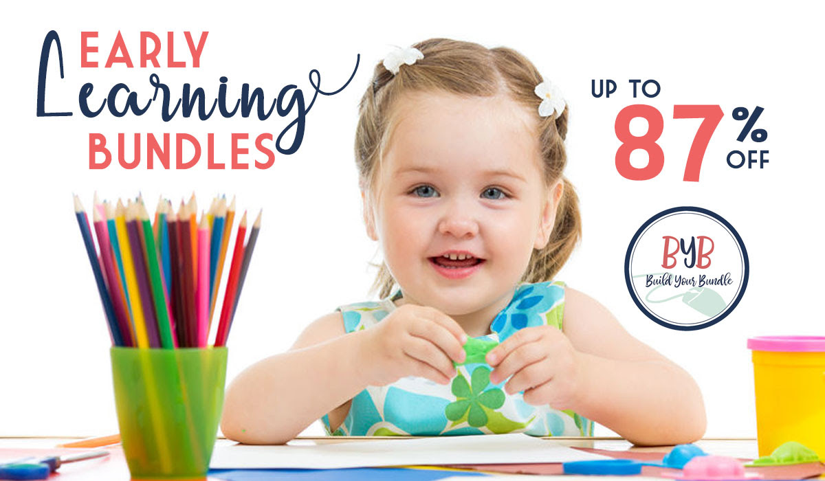 Build Your Bundle Sale: Early Learning